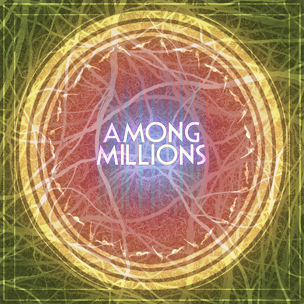 Among Millions EP Out Today!