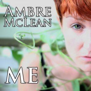 Ambre McLean - Me